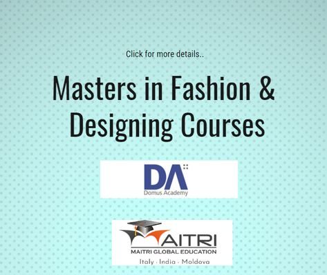 Join Domus Academy In Italy With Scholarships Domus Academy Offers A Wide Range Of Fashion A Fashion Designing Course International Students Global Education
