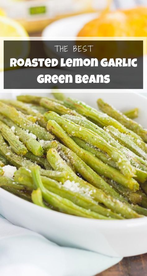 These Roasted Lemon Garlic Green Beans are a simple side dish that's packed with flavor. Crispy on the outside, tender on the inside, and loaded with a lemon garlic zest, this dish pairs perfectly with just about anything! #greenbeans #roastedgreenbeans #bakedgreenbeans #lemongreenbeans #garlicgreenbeans #roastedvegetables #sidedish #easysidedish