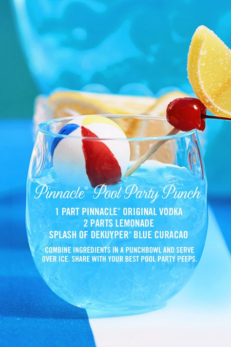 Pinnacle® Pool Party Punch cocktail recipe: 1 part Pinnacle® Original Vodka, 2 parts lemonade, a splash of Dekuyper® Blue Curacao.  Combine ingredients in a punchbowl and serve over ice. It's the perfect summer refreshment to share with your pool party peeps!