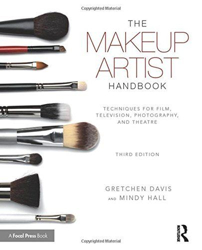 The Makeup Artist Handbook Techniques For Film Television Photography And Theatre Prodotti Per Il Trucco Trucco Artistico Televisione