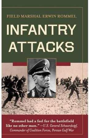 Infantry Attacks Hardcover Walmart Com Infantry Erwin Rommel Military Education