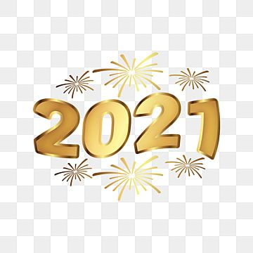 Creative 2021 Golden Color With Fireworks Design 2021 Happy New Year Gold Png And Vector With Transparent Background For Free Download Happy New Year Fireworks Fireworks Design Creative Banners