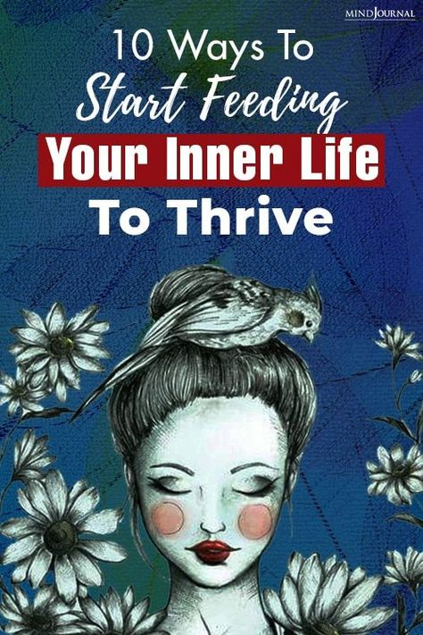 Are you malnourished in your inner-life? Such malnourishment feeds depression. Here're ways to start feeding your inner life to thrive. #innerpeace #positiveenergy