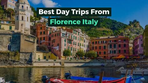 Florence Italy Day Trips
