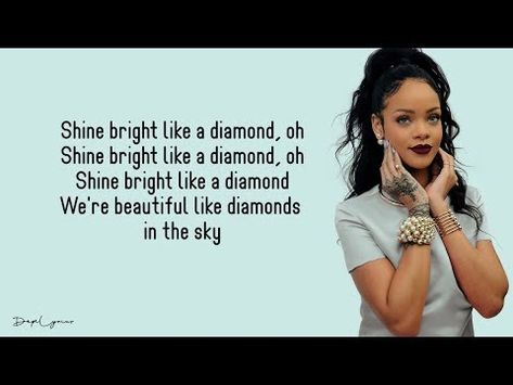 Diamonds Rihanna Lyrics Youtube Rihanna Lyrics