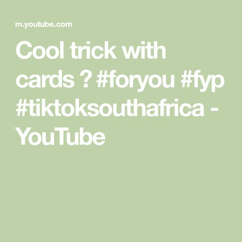 Cool trick with cards 🃏 #foryou #fyp #tiktoksouthafrica - YouTube