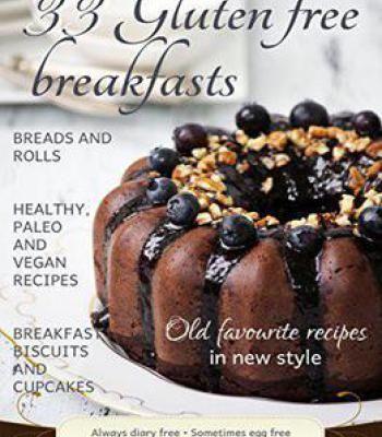 33 Gluten Free Breakfasts Pdf Refined Sugar Free Recipes Low Carb Breakfast Recipes Free Breakfast