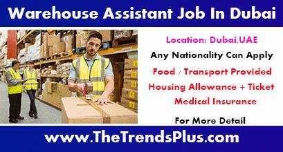 Warehouse Assistant Job In Dubai - UAE BENEFITS -Food