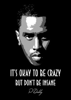 P Diddy V1 0 Metal Poster Print Bgw Beegeedoubleyou Displate Classic Quotes Rap Quotes Face Quotes