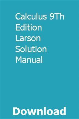 Multivariable calculus larson 9th ed solution manual   reomulvidi.