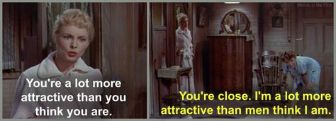 My Sister Eileen: Betty Garrett and Janet Leigh- I love this quote! haha