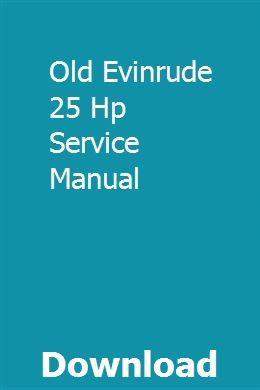 Array - old evinrude 25 hp service manual   gaibullgabatt   repair      rh   pinterest com