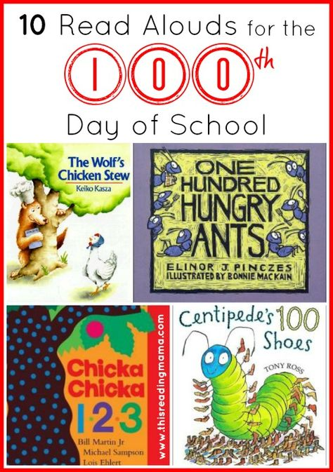 10 Read Alouds for the 100th Day of School   This Reading Mama