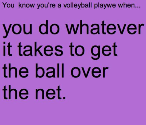 you know your a volleyball player when Volleyball Chants, Volleyball Problems, Volleyball Workouts, Coaching Volleyball, Beach Volleyball, Girls Basketball, Girls Softball, Volleyball Sayings, Haikyuu