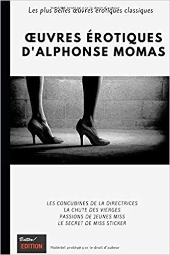 Telecharger œuvres Erotiques D Alphonse Momas Pdf Gratuit Movie Posters Books Solutions