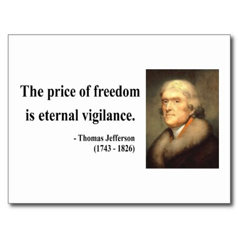 Famous Thomas Jefferson Quotes Pleasing Thomas Jefferson Quote 2C Postcard  Pinterest  Thomas Jefferson .
