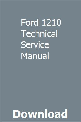 Ford 1210 Technical Service Manual With Images Chilton Repair
