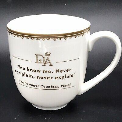 Downton Abbey Never Complain Never Explain Coffee Mug Cup Dowager Countess Ebay Mugs Coffee Mugs White Coffee Mugs