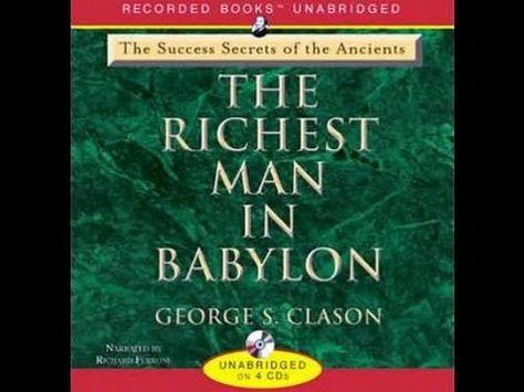 The Richest Man In Babylon George S Clason Audiobook Rich Man Audio Books Books