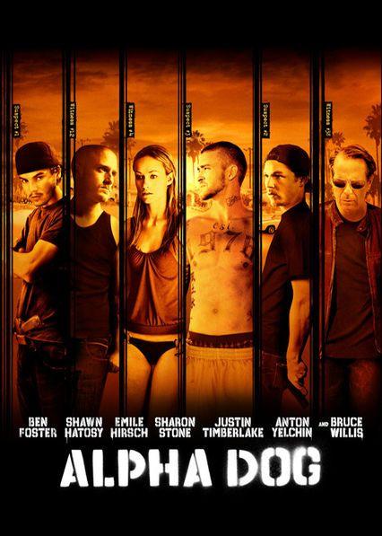 Information Page About Alpha Dog Starring Bruce Willis Shawn Hatosy Ben Foster And More On Netflix Uk From Maft S Newonnetflixuk Film Afisleri Film