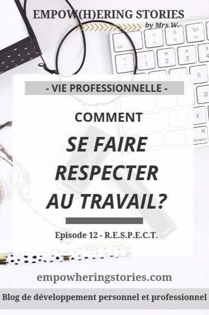 Comment Se Faire Respecter Au Travail : comment, faire, respecter, travail, Épinglé, Bien-être, Développement, Personnel