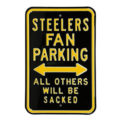 Authentic Street Signs 35116 Steelers & Sacked Parking Sign