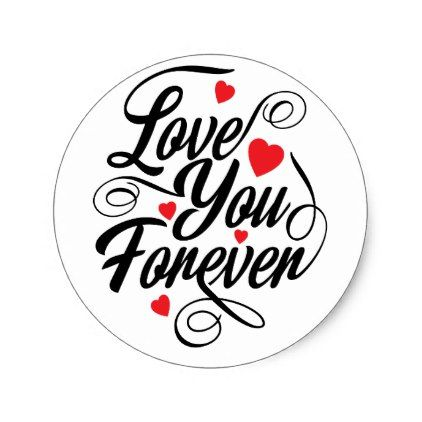 Beautiful Love Heart Quote Round Sticker