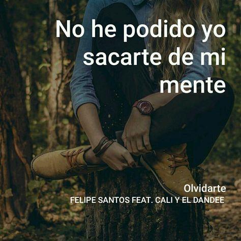 Olvidarte Felipe Santos Cali Y El Dandee Música