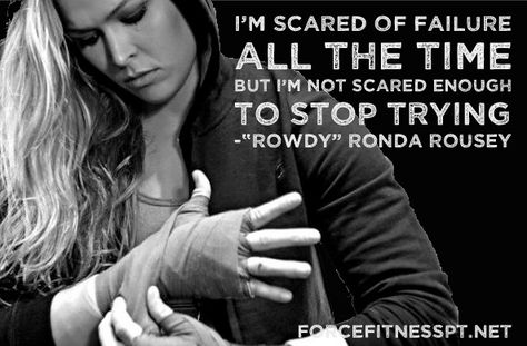 Ronda Rousey, Quotes, MMA, Judo, Olympics, UFC, Fitness, Motivation, Inspiration, Courage, Quotes, Effort