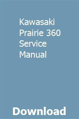 Kawasaki Prairie 360 Service Manual Mitsubishi Lancer Honda C70 Repair Manuals