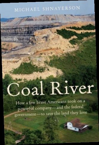 Ebook Pdf Epub Download Coal River By Michael Shnayerson In 2020 River Vincennes University West Virginia