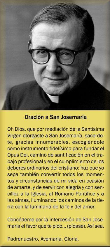 Oraciones Y Devociones Blog Católico Biografía Novena Imágenes Y Oraciones De San Josemaría Escrivá De B San Josemaria San Josemaria Escriva Oraciones