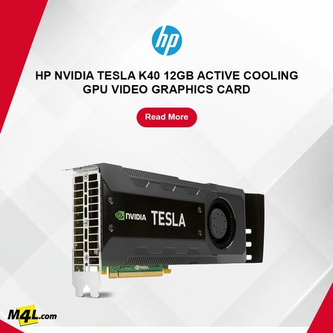 HP Nvidia Tesla K40 12GB Active Cooling GPU Video Graphics Card