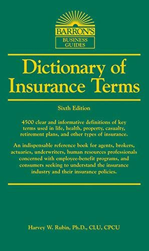 Dictionary Of Insurance Terms Barron S Business Dictionaries
