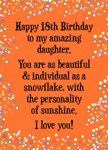 Happy 18th Birthday Wishes To My Daughter : happy, birthday, wishes, daughter, Happy, Birthday, Amazing, Daughter., Much!!!, #snowflakes, Quotes,, Daughter,, Sayings