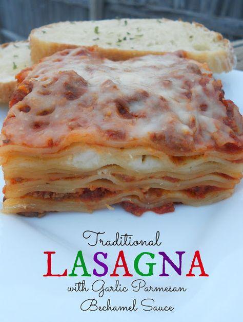 Ally's Sweet and Savory Eats: Traditional Lasagna with Garlic Parmesan Bechamel Sauce