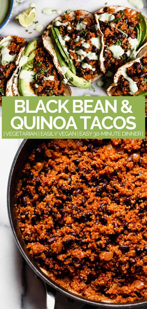 Quinoa & Black Bean Tacos (with Cilantro Lime Crema!) quinoa & black bean tacos (with cilantro lime crema!) - meet your new favorite vegetarian quinoa & black bean tacos recipe! vegetarian (vegan-friendly), 30 minutes, and made with pantry staples! Tacos Vegan, Vegetarian Tacos, Tasty Vegetarian Recipes, Vegan Dinner Recipes, Vegan Dinners, Veggie Recipes, Whole Food Recipes, Mexican Food Recipes, Healthy Recipes