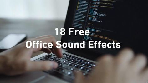 18 FREE Office Sound Effects Pack for Your Next Project