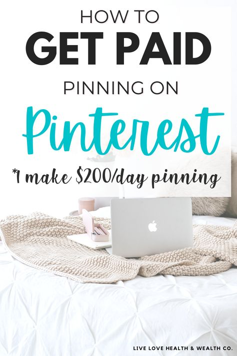 How to Get Paid Pinning On Pinterest