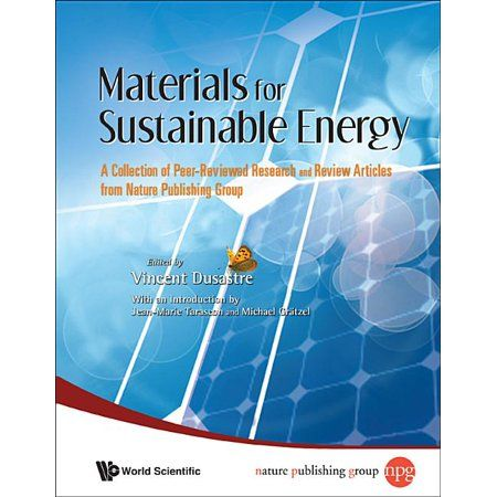 Materials for Sustainable Energy: A Collection of Peer-Reviewed Research and Review Articles from Nature Publishing Group (Hardcover)