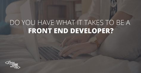 Want to become a front end developer, but don't know where to start? Find out now what skills you *need* to land front end developer jobs.
