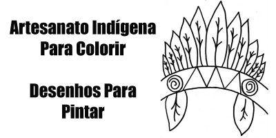 Artesanato Indigena Para Colorir Com Imagens Artesanato