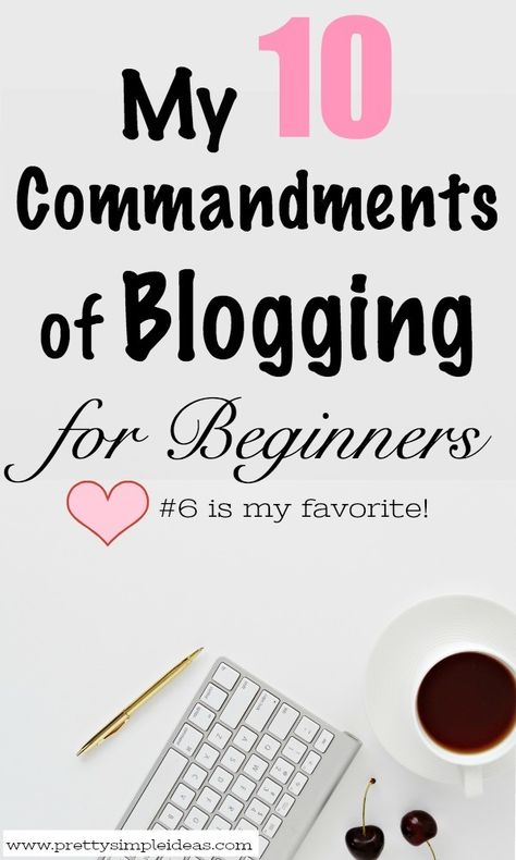 My 10 Commandments of Blogging for Beginners