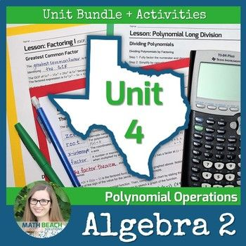 Polynomial Operations Unit 4 + Activities Bundle - Texas