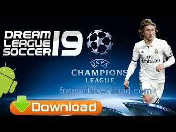 Dream League Soccer 2019 Ucl Dls 19 Android Download In 2020 League Game Download Free Soccer