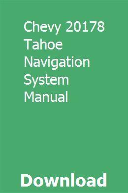 Chevy 20178 Tahoe Navigation System Manual Owners Manuals Repair Manuals Manual