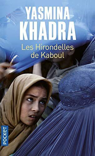 Yasmina Khadra Les Hirondelles De Kaboul