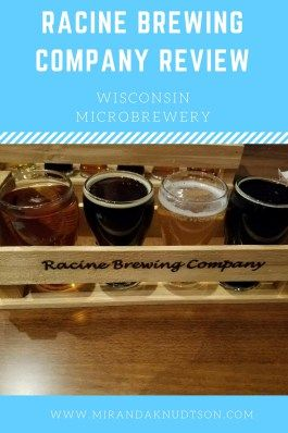 Review Of A Local Wisconsin Craft Brewery Racine Brewing Company