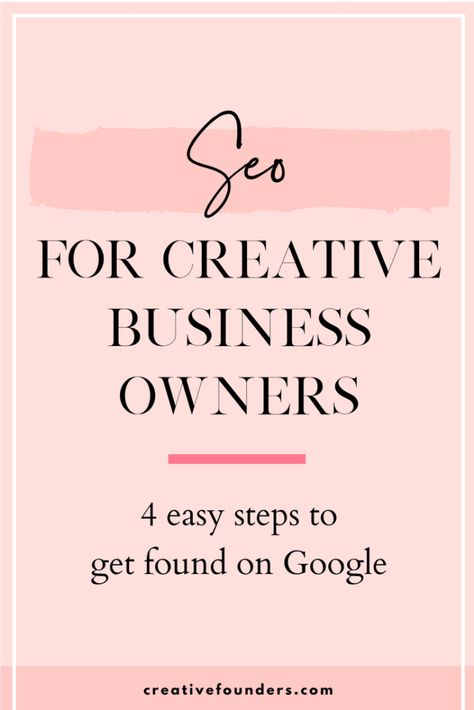 SEO for Creative Business Owners: Get found on Google