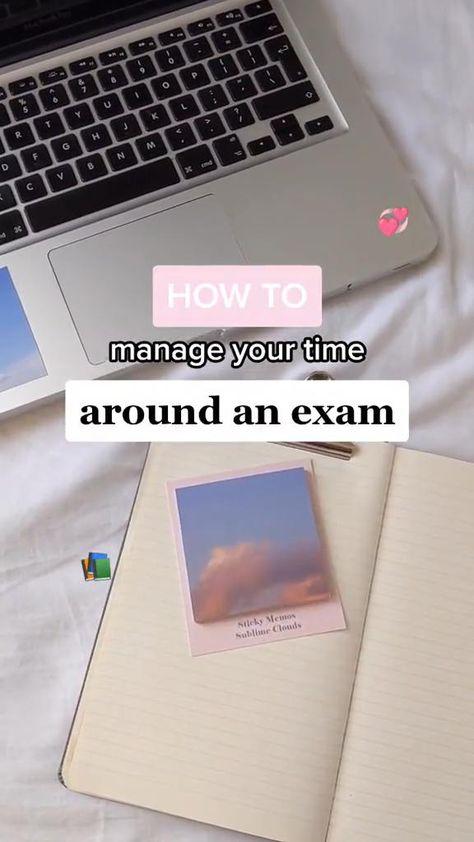 How to Manage Your Time Around an Exam - Exam Tips, Student Advice, Exam Season Stress